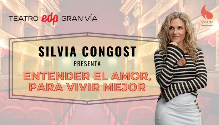 Silvia Congost, Entender el amor para vivir mejor